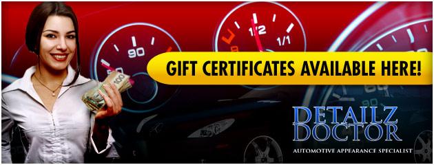 Detailz Doctor Gift Certificats Available