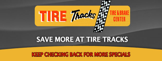 Tire Tracks_Coupons Specials