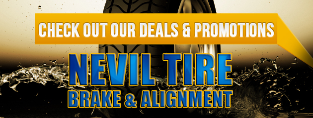 Nevil Tire Brake & Alignment Savings