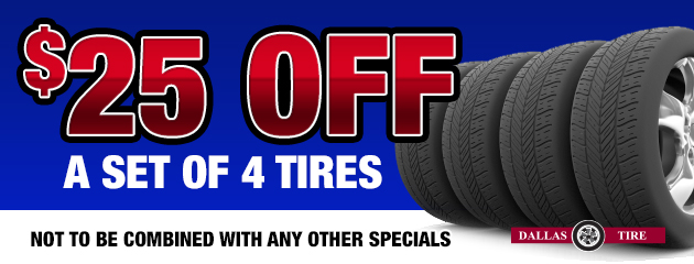 $25 OFF a set of 4 tires