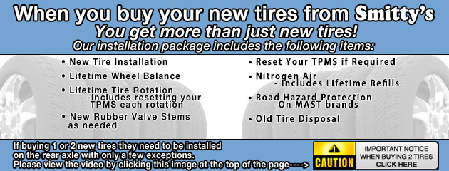 Buy new tires at Smittys get more than just tires.