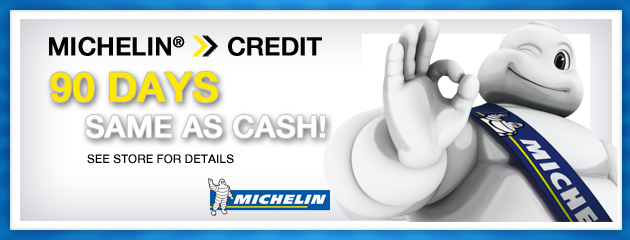 Michelin 90 Days same as cash