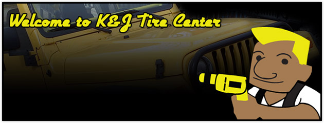 Welcome to K&J Tire Center