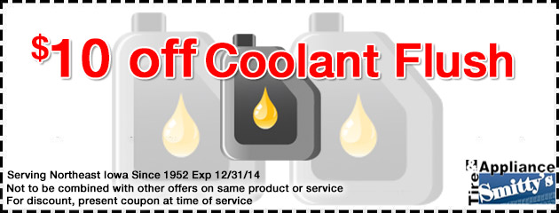 Coolant Flush: $10 OFF