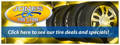 Jones Ok Tire Store Savings