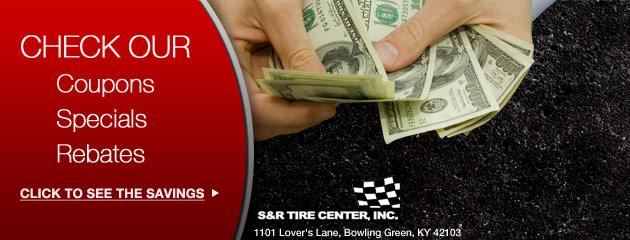 S & R Tire Center Savings