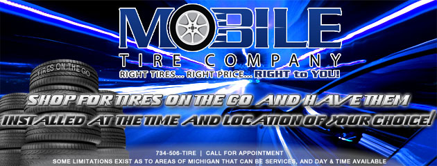 Shop for tires on the go - Mobile Tire Company